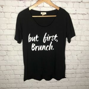 But First, Brunch Oversized T-shirt Size Medium